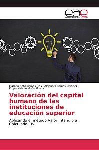 Valoración del capital humano de las instituciones de educac