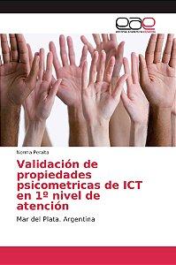 Validación de propiedades psicometricas de ICT en 1º nivel d