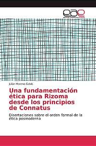 Una fundamentación ética para Rizoma desde los principios de