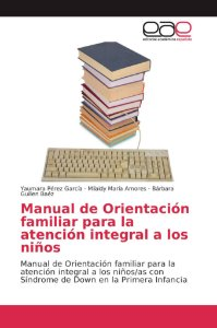 Manual de Orientación familiar para la atención integral a l