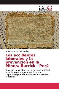Los accidentes laborales y la prevención en la Minera Barric