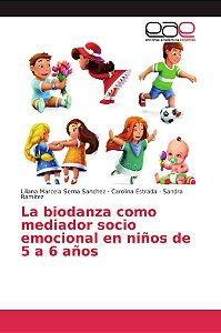 La biodanza como mediador socio emocional en niños de 5 a 6