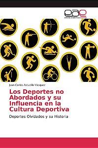Los Deportes no Abordados y su Influencia en la Cultura Depo