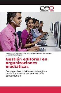 Gestión editorial en organizaciones mediáticas