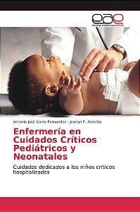 Enfermería en Cuidados Críticos Pediátricos y Neonatales