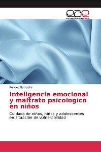 Inteligencia emocional y maltrato psicologico en niños