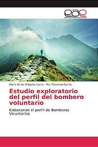 Estudio exploratorio del perfil del bombero voluntario