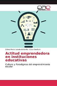 Actitud emprendedora en instituciones educativas