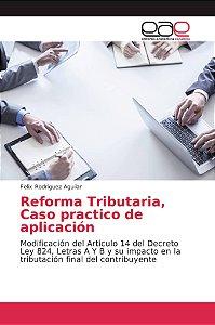Reforma Tributaria, Caso practico de aplicación