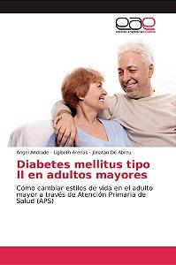 Diabetes mellitus tipo II en adultos mayores