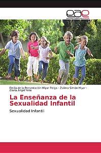 La Enseñanza de la Sexualidad Infantil