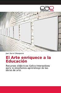 El Arte enriquece a la Educación
