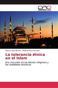 La tolerancia étnica en el Islam