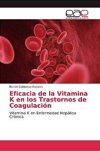 Eficacia de la Vitamina K en los Trastornos de Coagulación