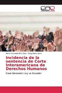 Incidencia de la sentencia de Corte Interamericana de Derech