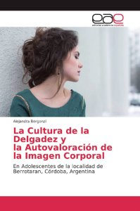 La Cultura de la Delgadez y la Autovaloración de la Imagen C