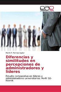 Diferencias y similitudes en percepciones de administradores
