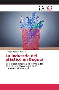 La industria del plástico en Bogotá