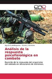 Análisis de la respuesta psicofisiológica en combate