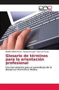 Glosario de términos para la orientación profesional