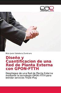 Diseño y Cuantificacion de una Red de Planta Externa con GPO