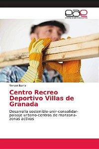 Centro Recreo Deportivo Villas de Granada
