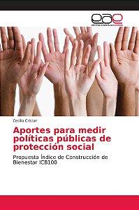 Aportes para medir políticas públicas de protección social