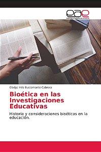 Bioética en las Investigaciones Educativas