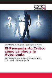 El Pensamiento Crítico como camino a la Autonomía