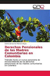 Derechos Pensionales de las Madres Comunitarias en Colombia