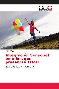 Integración Sensorial en niños que presentan TDAH