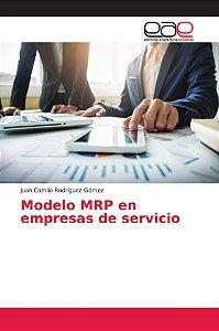 Modelo MRP en empresas de servicio