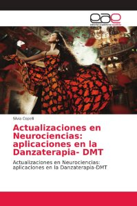 Actualizaciones en Neurociencias: aplicaciones en la Danzate
