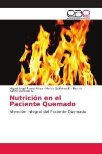 Nutrición en el Paciente Quemado