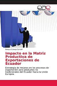 Impacto en la Matriz Productiva de Exportaciones de Ecuador
