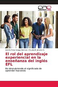 El rol del aprendizaje experiencial en la enseñanza del ingl