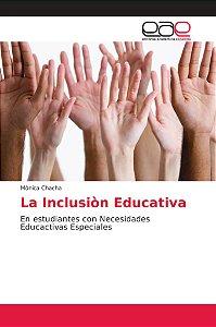 La Inclusiòn Educativa