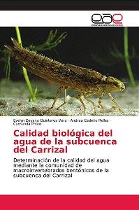 Calidad biológica del agua de la subcuenca del Carrizal
