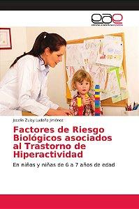 Factores de Riesgo Biológicos asociados al Trastorno de Hipe