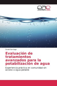 Evaluación de tratamientos avanzados para la potabilización