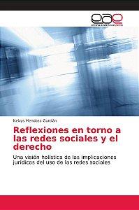 Reflexiones en torno a las redes sociales y el derecho