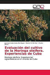 Evaluación del cultivo de la Moringa Oleifera