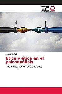 Ética en el Psicoanálisis