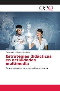 Estrategias didácticas en actividades multimedia