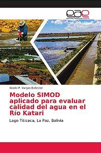 Modelo SIMOD aplicado para evaluar calidad del agua en el Rí
