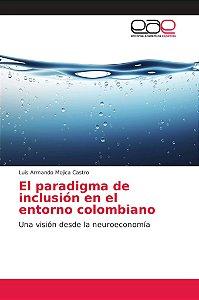 El paradigma de inclusión en el entorno colombiano