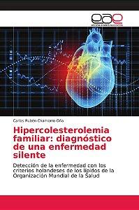 Hipercolesterolemia familiar: diagnóstico de una enfermedad
