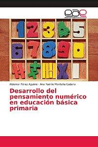 Desarrollo del pensamiento numérico en educación básica prim