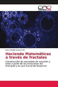 Haciendo Matemáticas a través de fractales