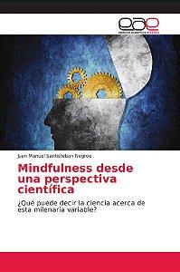 Mindfulness desde una perspectiva científica